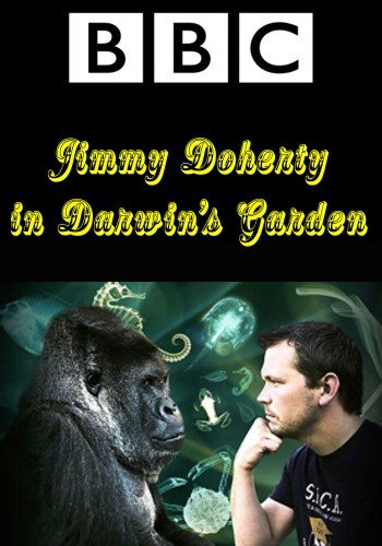 Da Vinci Learning: BBC: Джимми Дохерти в Саду Дарвина / Jimmy Doherty in Darwin's Garden [серии 1-3 из 3] (2009) SATRip