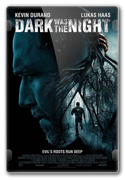 Тьма была ночью / Dark Was the Night (2014) WEB-DLRip-AVC   DVO