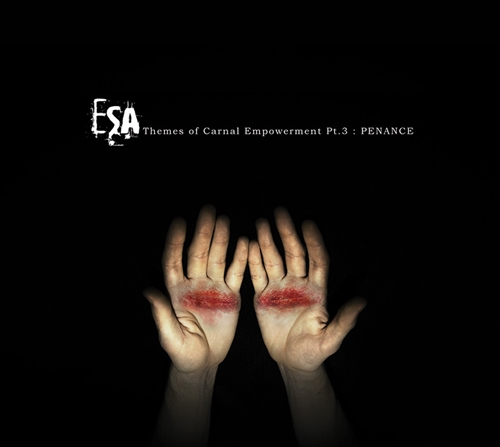 ESA Themes of Carnal Empowerment Pt.3: Penance Tribal, Techno, Industrial Download Free