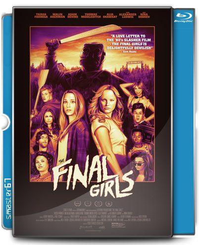 Последние девушки / The Final Girls (2015) BDRip [H.264 / 1080p] [EN] скачать через торрент бесплатно