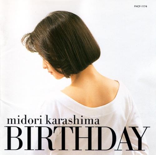 20160203.04.1 Midori Karashima - Birthday (1992) cover.jpg