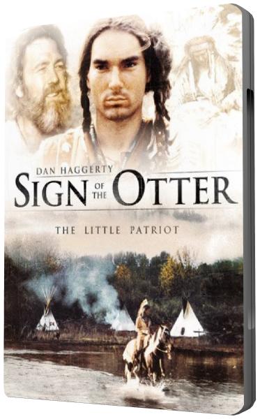 Под знаком Выдры / Маленький патриот / Sign Of The Otter / The Little Patriot (Дж. Кристиан Ингвордсен / J. Christian Ingvordsen) [1995, Канада, США, приключения,семейный, вестерн, VHSRip] VO