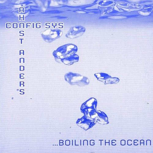 Config.Sys & Ahnst Anders - ...Boiling The Ocean (2008) [FLAC|Lossless|tracks + .cue] &ltIDM, Abstract, Industrial, Ambient>