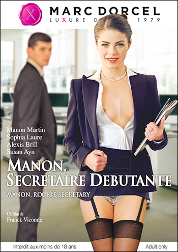 Постер:Marc Dorcel - Манон, секретарь дебютантка / Manon, Secretaire Debutante / Manon, Rookie Secretary (2015) WEB-DLRip