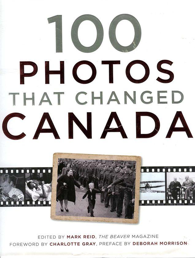 100 фотографий, изменивших Канаду.