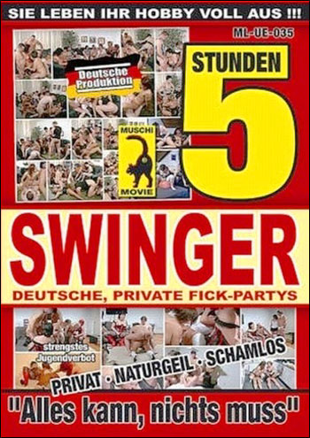 Свингеры 5 / Swinger stunden 5 - Allies kann, nichts muss (2011) DVD9