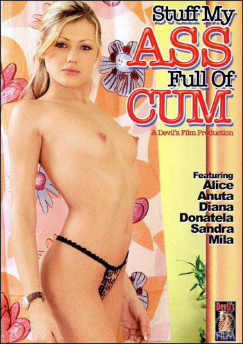 Stuff my ass full of cum (2005) DVDRip