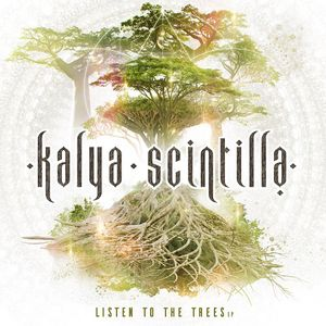 (Dubstep, Glitch hop, Gypsy, Electronic) [WEB] Kalya Scintilla - Listen to the Trees [24Bits] - 2016, FLAC (tracks), lossless