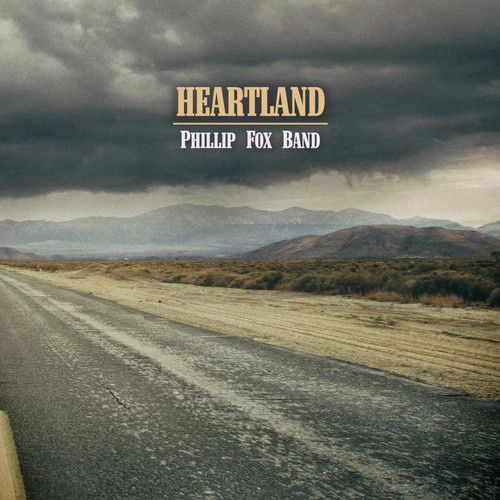 (Country / Southern Rock) Phillip Fox Band - Heartland - 2014, MP3, 320 kbps