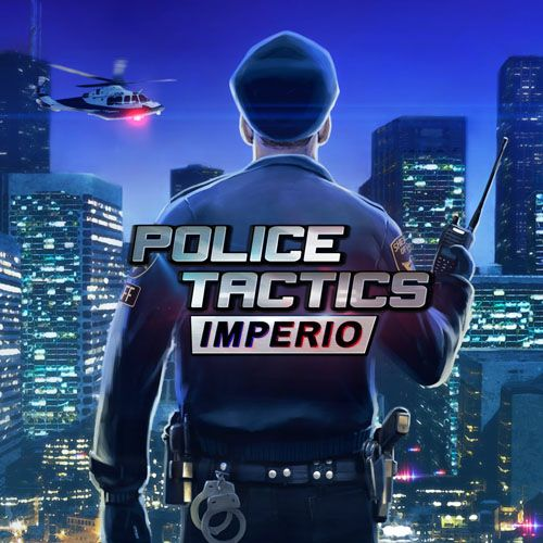 Police Tactics: Imperio (2016) PC | Лицензия