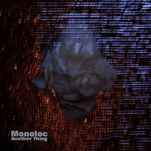 (Techno) [WEB] Monoloc - Another Thing - 2016, FLAC (tracks), lossless
