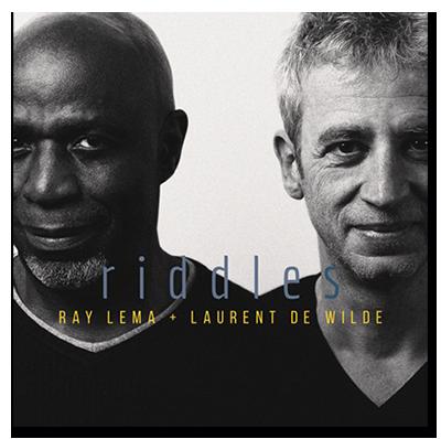 Laurent de Wilde, Ray Lema - Riddles - Musique...