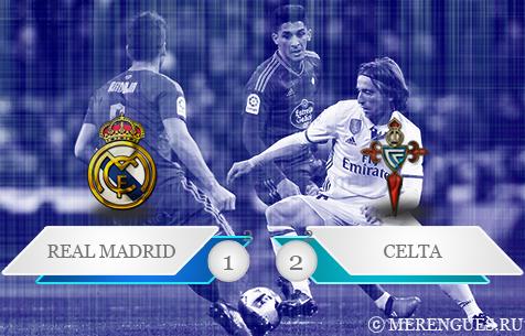 Real Madrid C.F. - R.C. Celta de Vigo 1:2