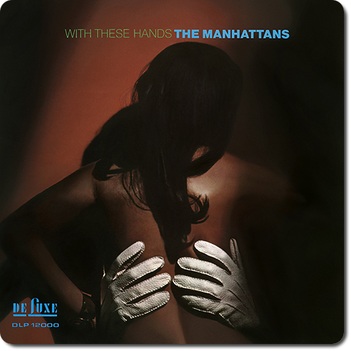 [TR24][OF] The Manhattans - With These Hands (Expanded Version) - 1970/2016 (R&B, Soul)