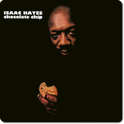 [TR24][OF] Isaac Hayes - Chocolate Chip - 1975/2016 (R&B, Soul)