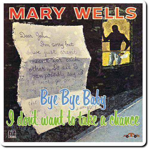 [TR24][OF] Mary Wells - Bye Bye Baby I Don't Want To Take A Chance - 1961/2016 (Soul, R&B)