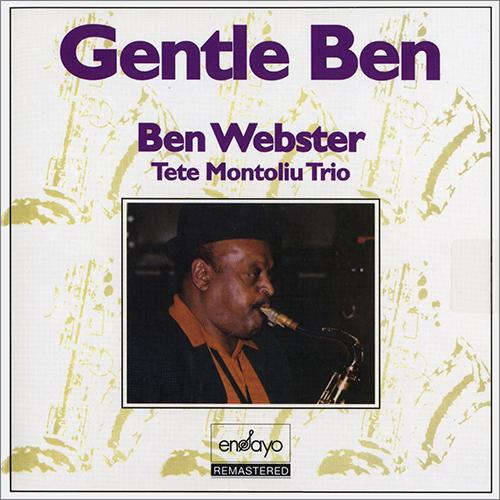(Mainstream Jazz) [CD] Ben Webster & Tete Montoliu Trio - Gentle Ben (1972) - 2015, FLAC (tracks+.cue), lossless