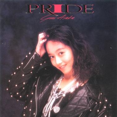20170227.01.35 Yui Asaka - Pride (1989) cover.jpg