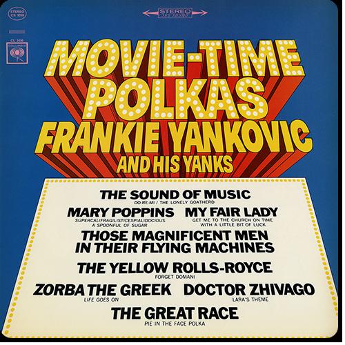 (Score) Frankie Yankovic And His Yanks - Movie-Time Polkas (1966) - 2016, MP3, 320 kbps