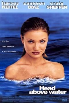 Голова над водой / Как удержаться на плаву / Head Above Water (1996) WEBRip 1080p