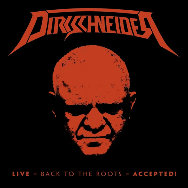 Dirkschneider - Live: Back to the Roots - Accepted! 2017 MP3 320kbps Download Free