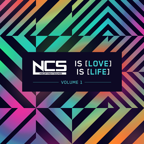 (Dubstep) [WEB] VA - NCS Is Love, NCS Is Life, Vol. 1 (NCS [NCS004DD]) - 2016, FLAC (tracks), lossless