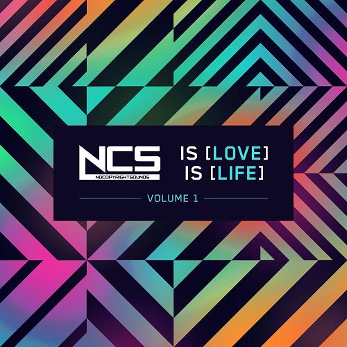 (Dubstep) [WEB] VA - NCS Is Love, NCS Is Life, Vol. 1 (NCS [NCS004DD]) - 2016, FLAC (tracks), lossless