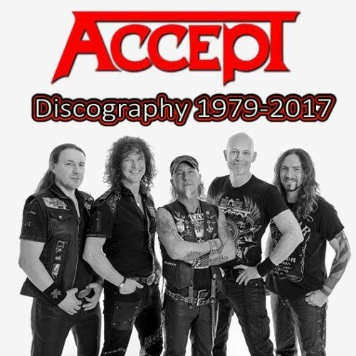 Accept - Discography (1979-2017)