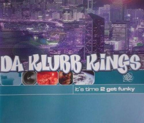 Da klubb kings it s time 2 get funky 1998 mp3 320kbps for House music 1998