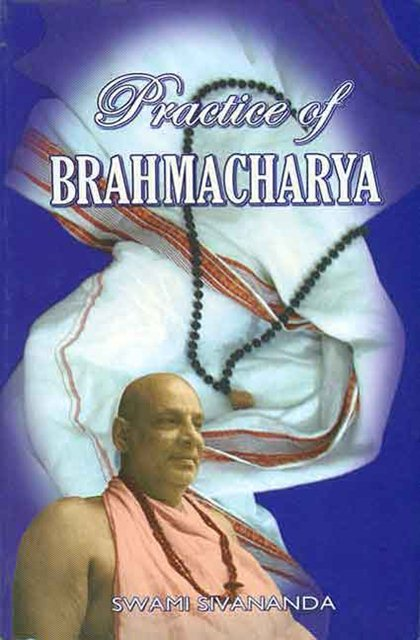 Свами Шивананда Сарасвати   Практика Брахмачарьи (2017) [MP3]