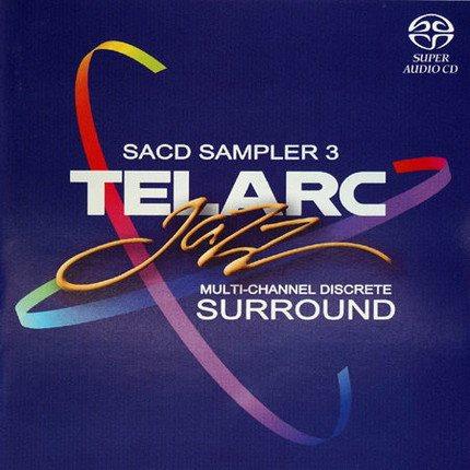 Various Artists – Telarc Jazz Sampler 3 (2004) [DTS 5.1 CD-DA|44.1/16|image+cue|SACD] <demos/samplers>