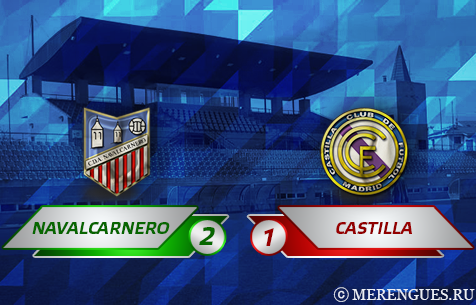 CDA Navalcarnero - Real Madrid Castilla 2:1