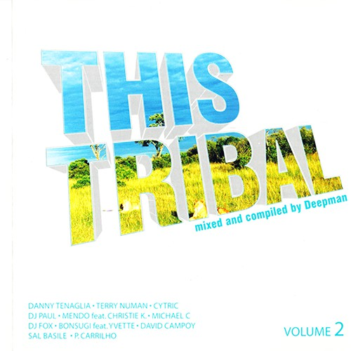 (House, Tribal House) [CD] VA - Mixed and compiled by Deepman - This Tribal volume 2 - 2006, FLAC (image+.cue), lossless