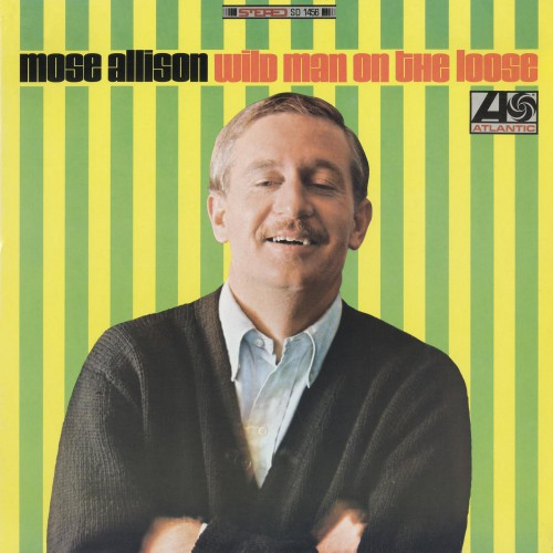 [TR24][OF] Mose Allison - Wild Man On The Loose - 1966 / 2011 (Vocal Jazz, Piano Blues)