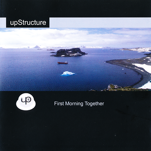(IDM, Downtempo, Ambient) [CD] upStructure - First Morning Together - 2007, FLAC (image+.cue), lossless