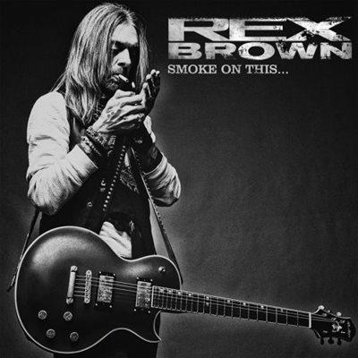 Rex Brown - Smoke On This... (2017) MP3