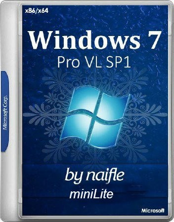 Windows 7 Pro VL SP1 miniLite by naifle v.9.17 (x86-x64) (2017) [Rus]