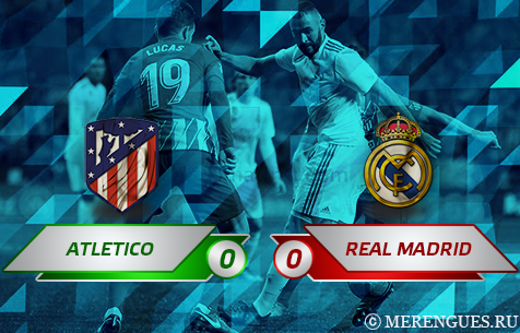 Club Atletico de Madrid - Real Madrid C.F. 0:0
