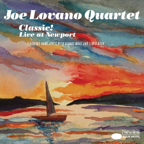 [TR24][OF] Joe Lovano Quartet - Classic! Live At Newport - 2005 / 2016 (Post-Bop)
