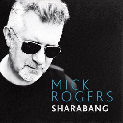 Mick Rogers (ex-Manfred Mann's Earth Band) - Sharabang (2013) MP3