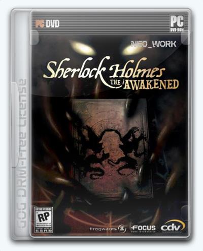 Sherlock Holmes: The Awakened / Шерлок Холмс и секрет Ктулху (2008) [Ru/Multi] (1.0) License GOG [Remastered Edition / Золотое издание]