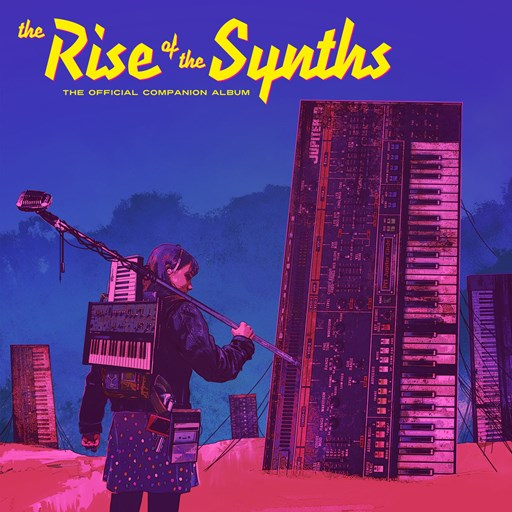VA - The Rise of the Synths (Official Companion Album) LP (2017) [MP3|320 Kbps] <Synthwave, Dark Synth>