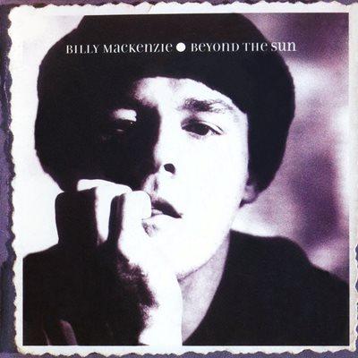 Billy Mackenzie - Beyond The Sun (1997) FLAC