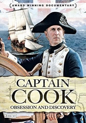 Капитан Кук. Одержимость и открытия / Captain Cook. Obsession and Discovery (2007) SATRip (4 серии из 4)