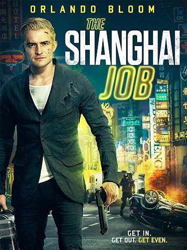The Shanghai Job 2017 1080p WEB-DL DD5 1 H264-FGT