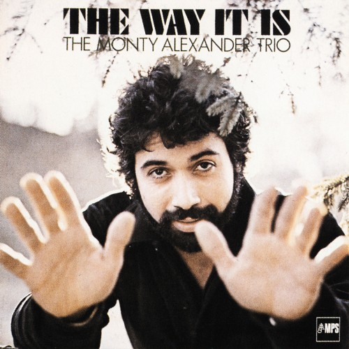 [TR24][OF] The Monty Alexander Trio - The Way It Is (Remastered)- 1979 / 2014 (Post-Bop)