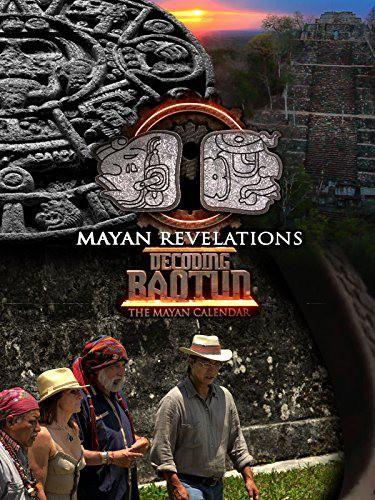 Календарь майя. Откровения / Mayan Revelations: Decoding Baqtun (2015) HDTVRip [H.264/720p-LQ]