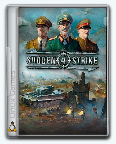 (Linux) Sudden Strike 4 (2017) [Ru/Multi] (1.10.26902/dlc) License GOG
