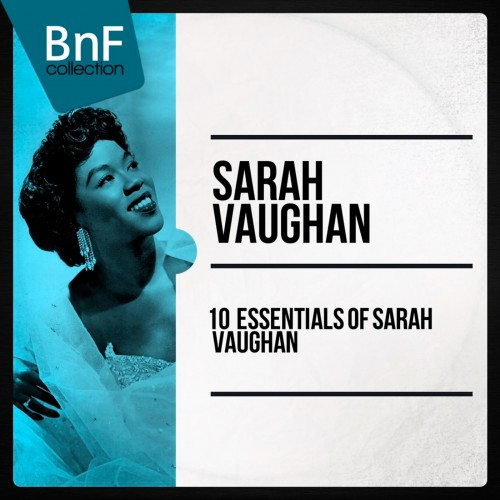 [TR24][OF] Sarah Vaughan - 10 Essentials Of Sarah Vaughan - 2014 / 201... #музыка #music #скачать #бесплатно