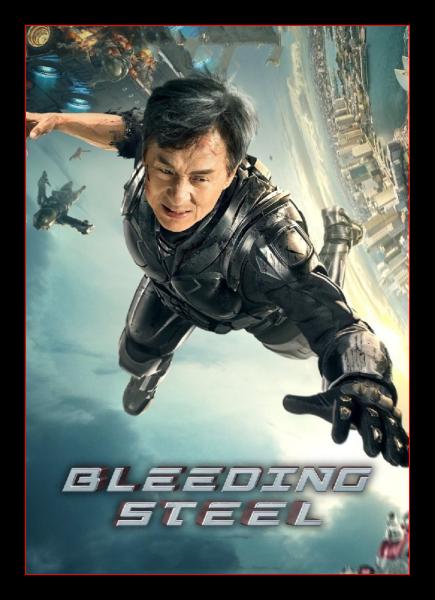 Кровоточащая сталь / Ji qi zhi xue / Bleeding Steel (Чжан Лицзя / Zhang Lijia) [2017, Китай, Гонконг, фантастика, боевик, триллер, WEBRip] MVO (HDrezka Studio) + Sub (Zho, Eng)